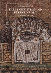 Description: Early Christian and Byzantine Art