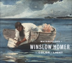 Description: Watercolors by Winslow Homer: The Color of Light