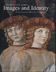 Description: Images and Identity in Fifteenth-Century Florence