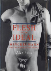 Description: Flesh and the Ideal: Winckelmann and the Origins of Art History