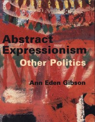 Description: Abstract Expressionism: Other Politics