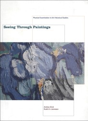 Description: Seeing Through Paintings: Physical Examination in Art Historical Studies
