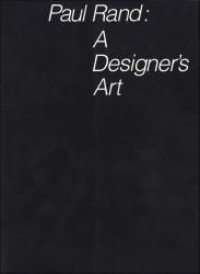 Description: Paul Rand: A Designer's Art