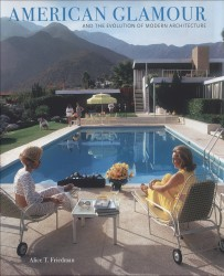 Description: American Glamour and the Evolution of Modern Architecture