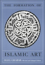 Description: The Formation of Islamic Art