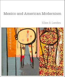Description: Mexico and American Modernism