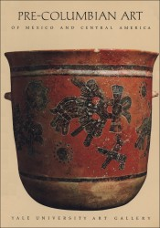 Pre-Columbian Art of Mexico and Central America
