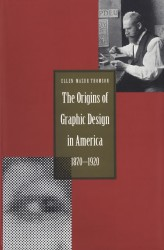 Description: The Origins of Graphic Design in America, 1870–1920