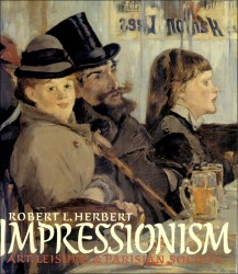 Description: Impressionism: Art, Leisure, and Parisian Society