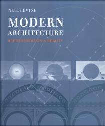 Modern Architecture: Representation & Reality