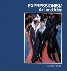 Description: Expressionism: Art and Idea