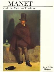 Description: Manet and the Modern Tradition