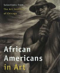 Description: African Americans in Art: Selections from The Art Institute of Chicago
