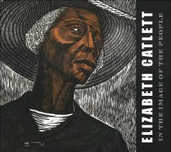 Description: Elizabeth Catlett: In the Image of the People
