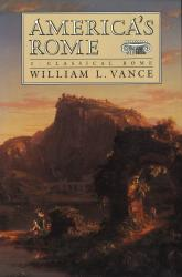 Description: America's Rome: Volume I—Classical Rome