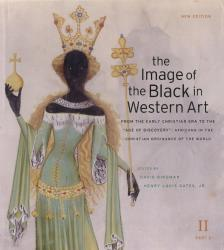 "The Image of the Black in Western Art, Volume II: From the Early Christian Era to the ""Age of Discovery,"" Part 2: Africans in the Christian Ordinance of the World"