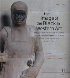 "The Image of the Black in Western Art, Volume II: From the Early Christian Era to the ""Age of Discovery"", Part 1: From the Demonic Threat to the Incarnation of Sainthood"
