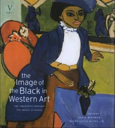 Description: The Image of the Black in Western Art, Volume V: The Twentieth Century, Part 1: The...
