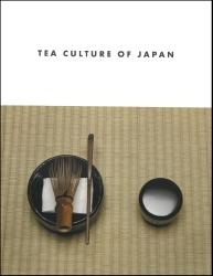Description: Tea Culture of Japan