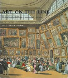 Description: Art on the Line: The Royal Academy Exhibitions at Somerset House 1780–1836