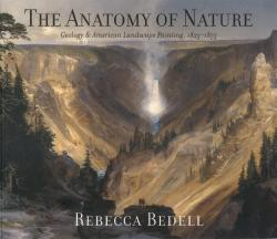 Description: The Anatomy of Nature: Geology & American Landscape Painting, 1825–1875