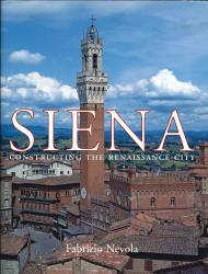 Description: Siena: Constructing the Renaissance City