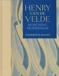 Description: Henry van de Velde: Designing Modernism